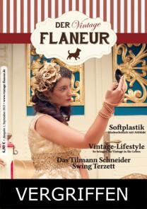 Ausgabe 1 des Vintage Flaneurs vergriffen