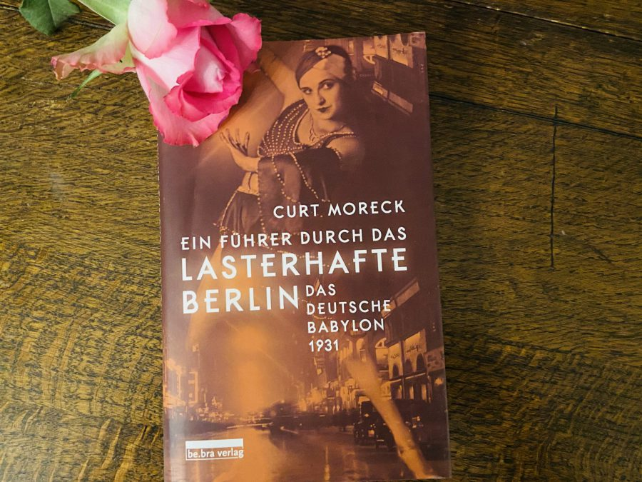 Curt Moreck - Führer durch das lasterhafte Berlin