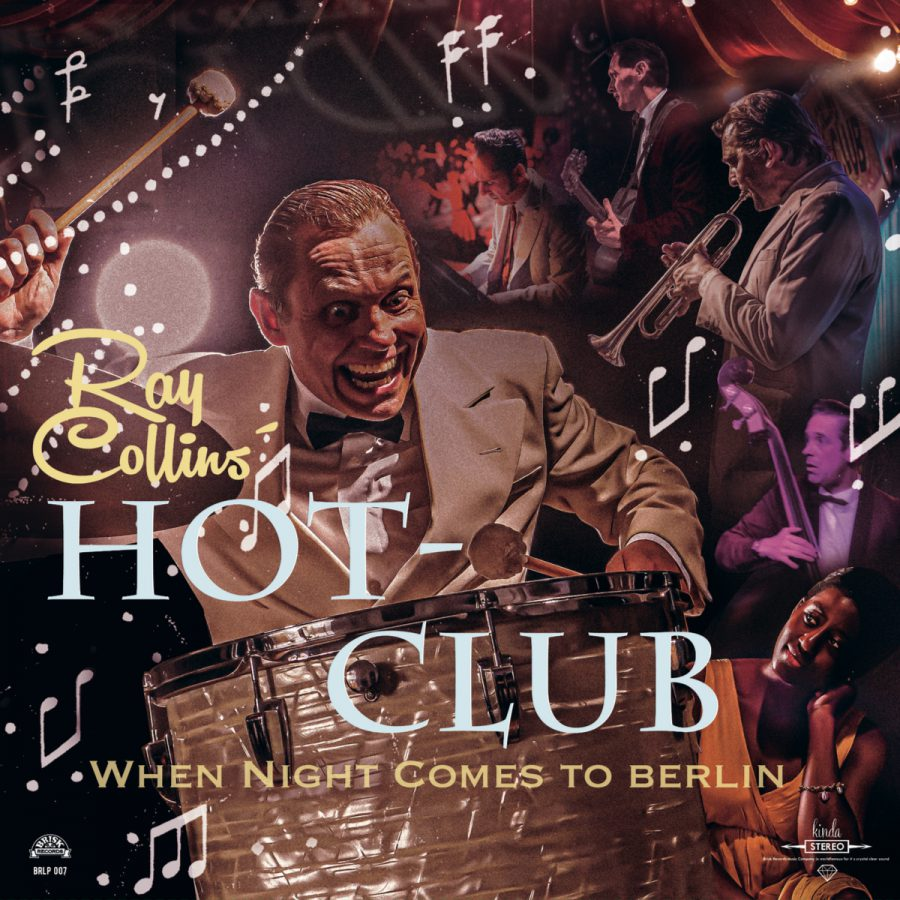 Ray Collins' Hot Club: When night comes to Berlin